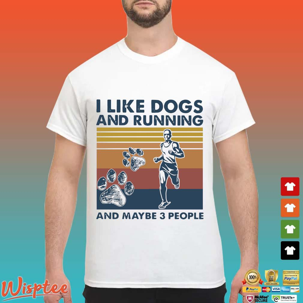 I like dogs and running and maybe 3 people vintage shirt