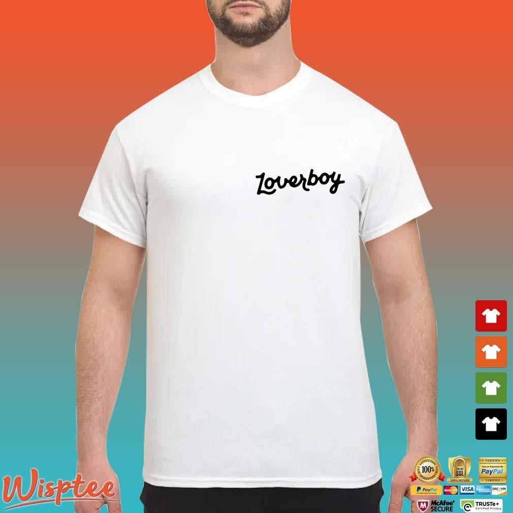 Lover Boy shirt
