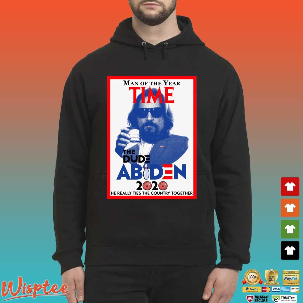 Man of the year time the dude Abiden 2020 he really tied the country together s Hoodie den