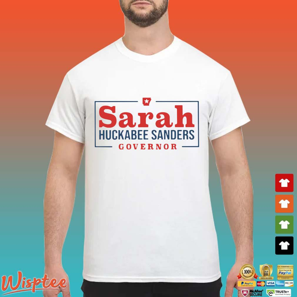 Sarah huckabee sanders governor shirt