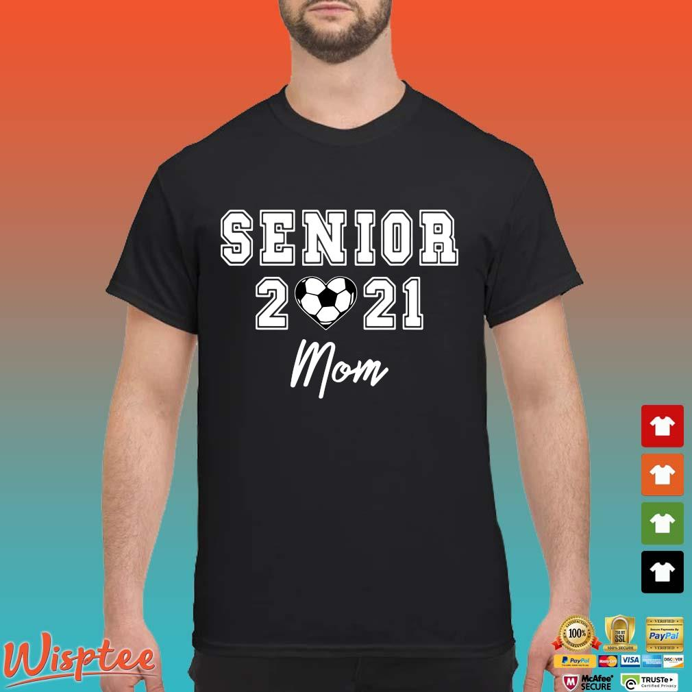 Senior 2021 mom shirt