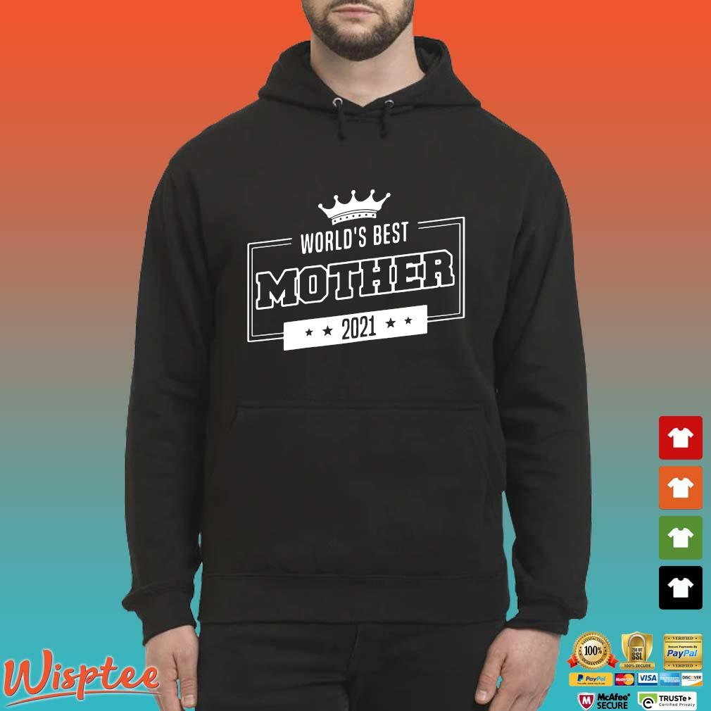 World's best mother 2021 s Hoodie den