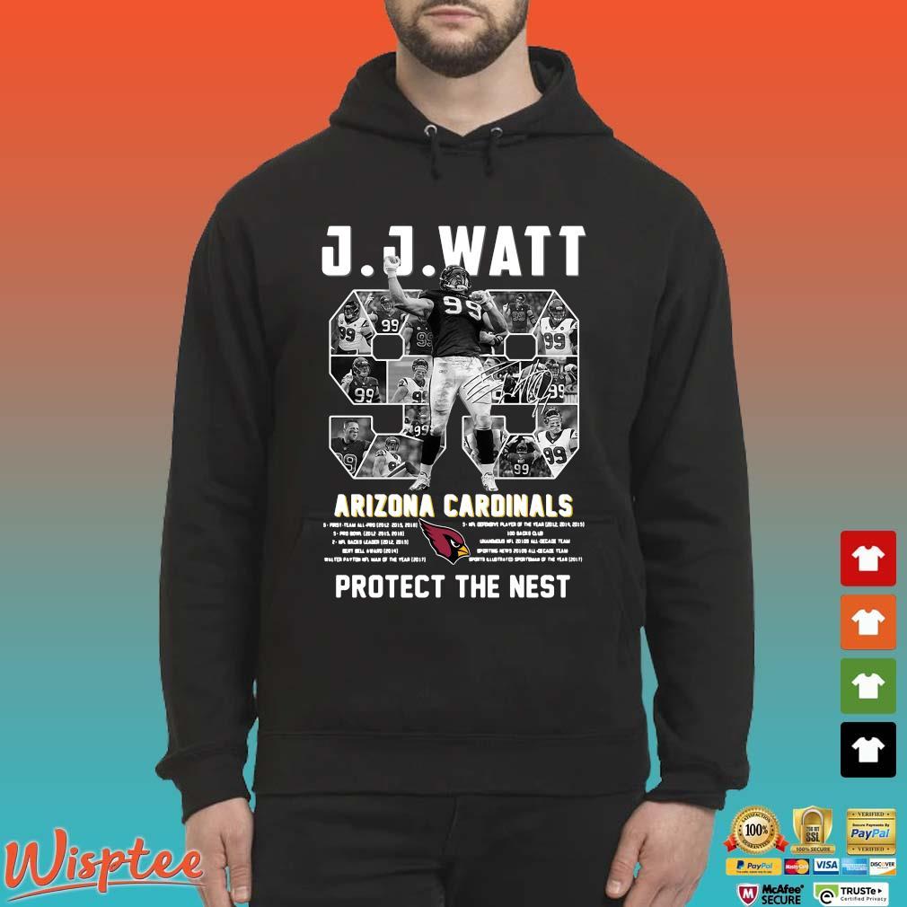 J J Watt Arizona Cardinals 99 protect the nest signature NFL Hoodie den