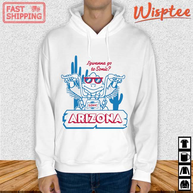 Sonic Arizona Igwanna Go To Sonic Shirt hoodie trang