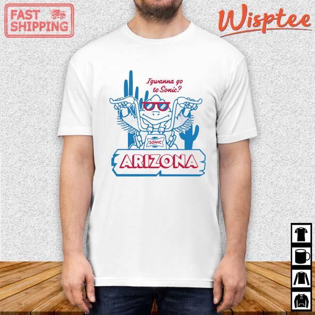 Sonic Arizona Igwanna Go To Sonic Shirt