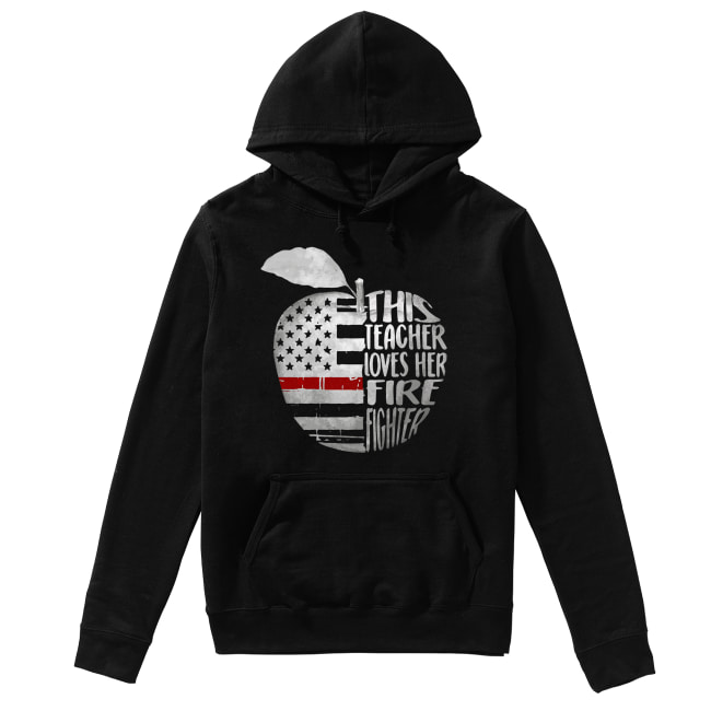 Apple 4th of July independence day this teacher loves her fire fighter Unisex Hoodie