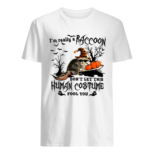 I'm really a Raccoon don't let this human costume fool you Halloween Classic Men's T-shirt