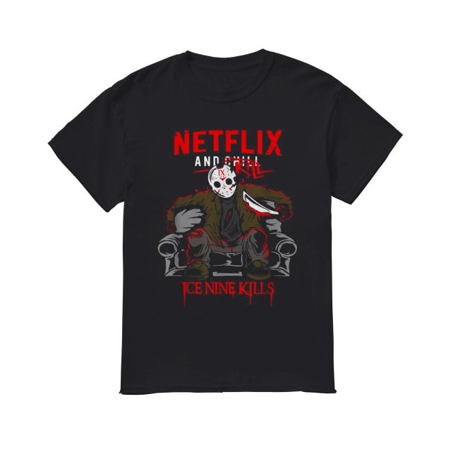 Jason Voorhees NetFlix and Chill Kill Ice Nine kills Classic Men's T-shirt