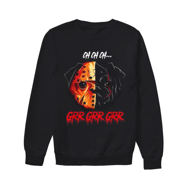 Jason Voorhees Pitbull Ch Ch Ch Grr Grr Grr Unisex Sweatshirt