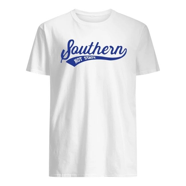 Southern Not State Shirt