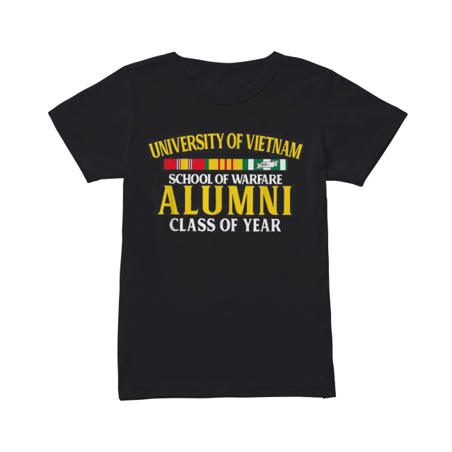 University of Vietnam school of warfare Alumni class of year Classic Women's T-shirt
