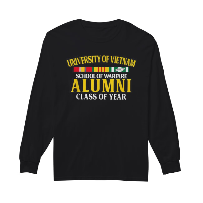 University of Vietnam school of warfare Alumni class of year Long Sleeved T-shirt