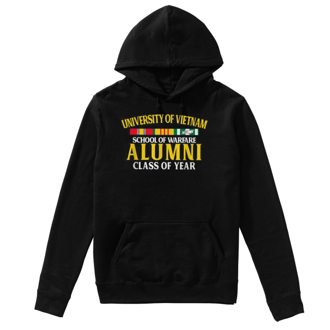 University of Vietnam school of warfare Alumni class of year Unisex Hoodie