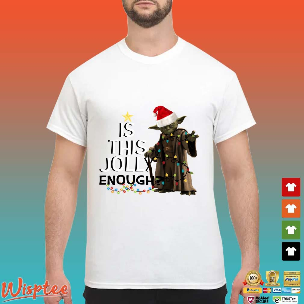 Is this jolly enough Yoda Santa Christmas shirt