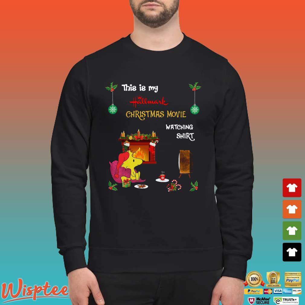 Woodstock This Is My Hallmark Christmas Movie Watching Shirt