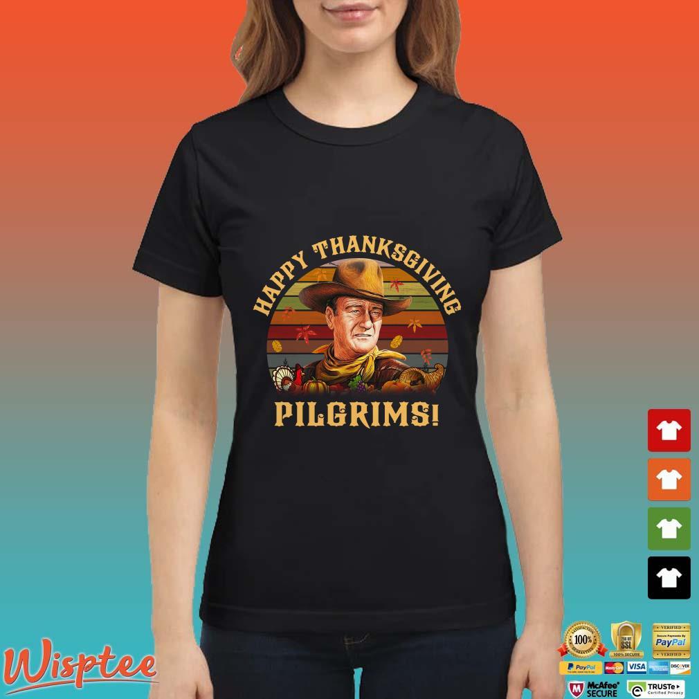 John Wayne Happy Thanksgiving Pilgrims Vintage shirt