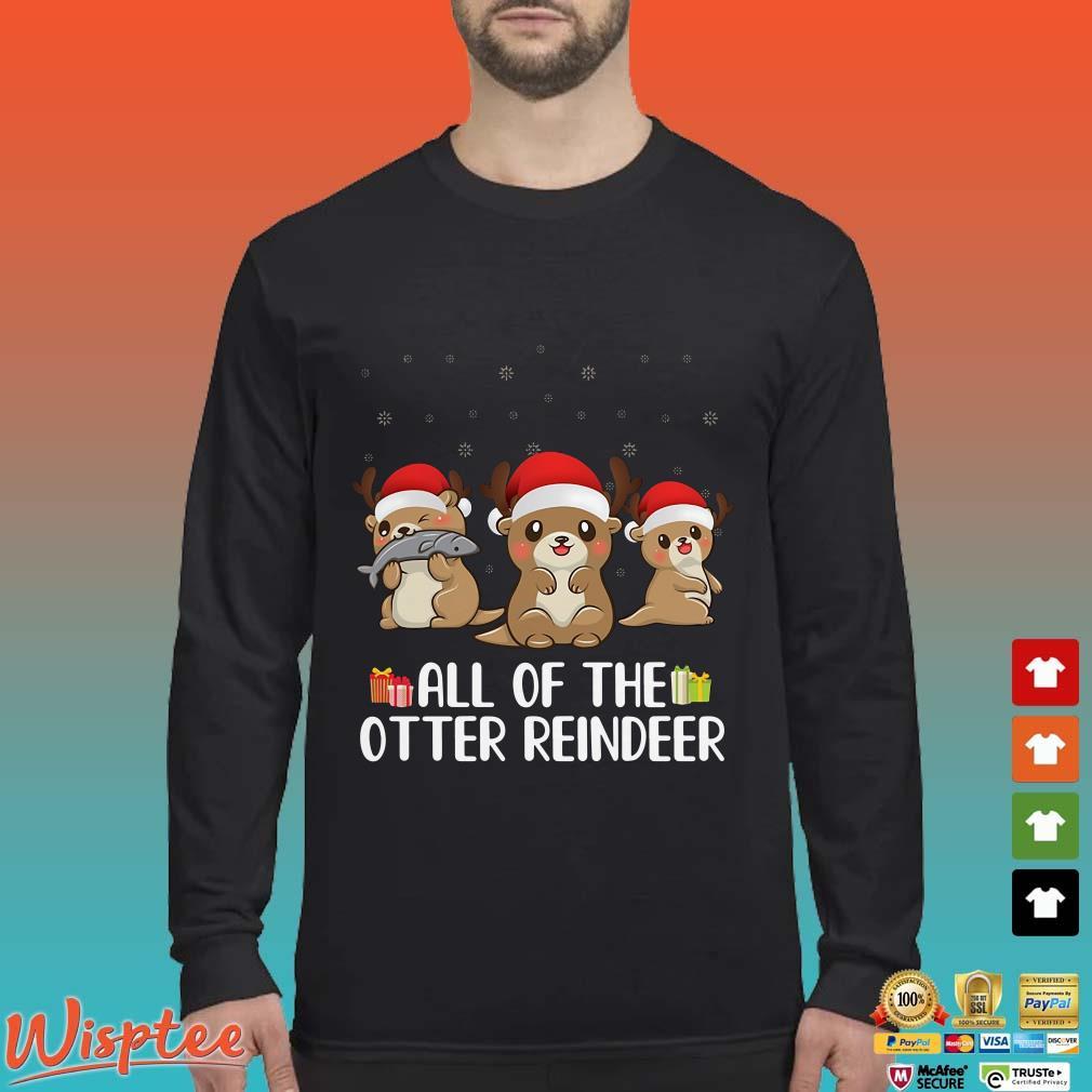 All Of The Otter Reindeer Santa Christmas Shirt