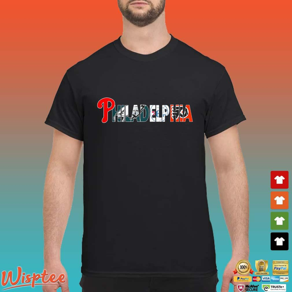 Philadelphia Sports Philadelphia Phillies Eagles shirt