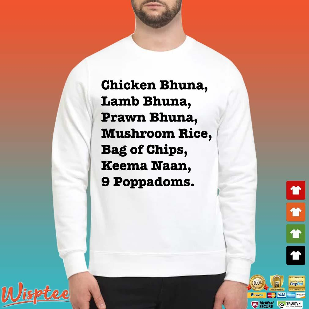 Chicken Bhuna Lamb Bhuna Prawn Bhuna Mushroom Rice Bag Of Chips Keema Naan 9 Poppadoms Sweater