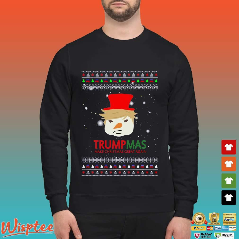 Trumpmas Make Christmas Great Again Ugly Christmas Shirt