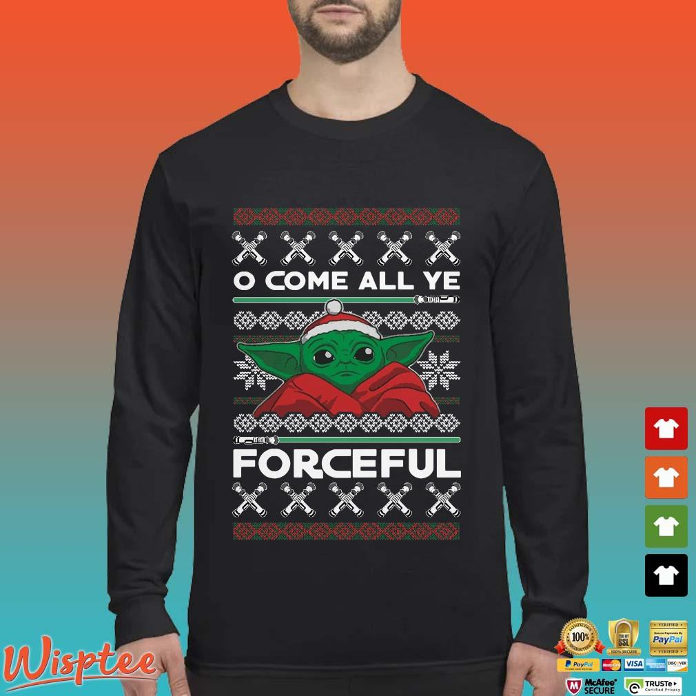 Santa Yoda O Come All Ye Forceful Ugly Christmas Shirt