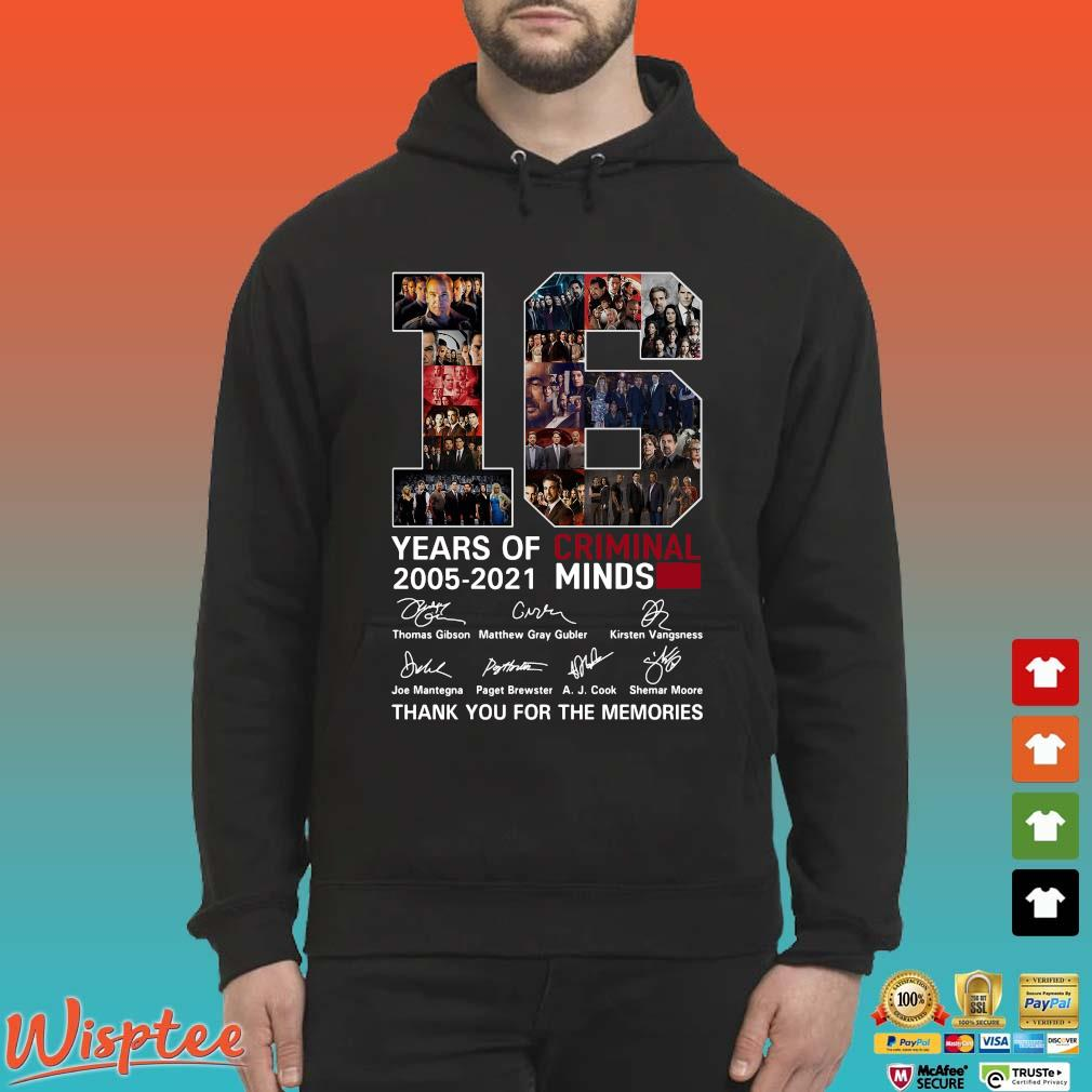 16 Years Of Criminal Minds 2005 2021 Signature Thank You For The Memories Shirt Hoodie den