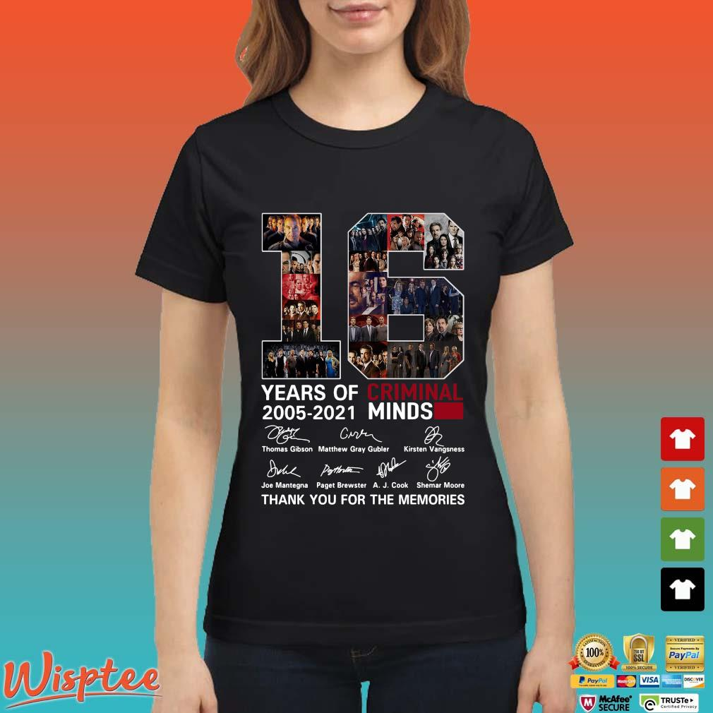 16 Years Of Criminal Minds 2005 2021 Signature Thank You For The Memories Shirt Ladies den