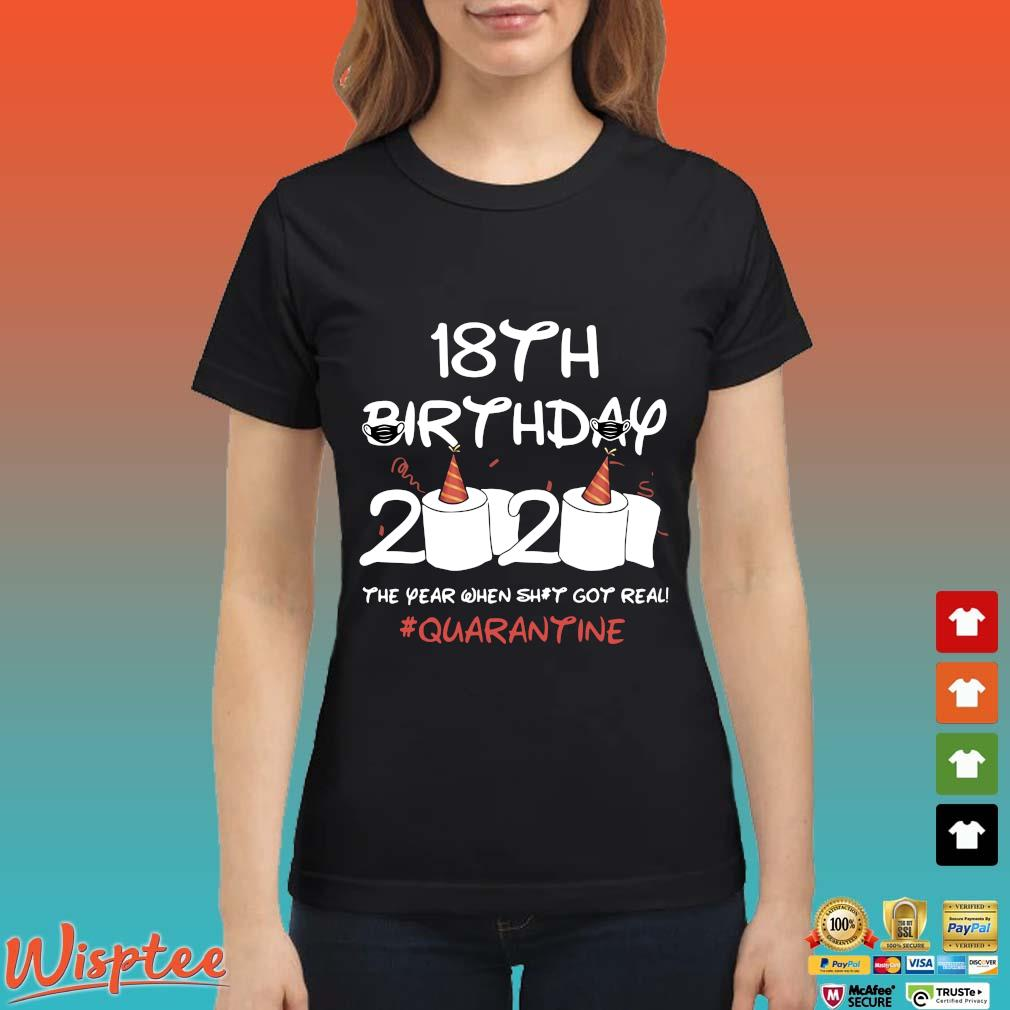 18th Birthday 2020 Toilet Paper The Year When Shit Got Real Quarantine Shirt Ladies den