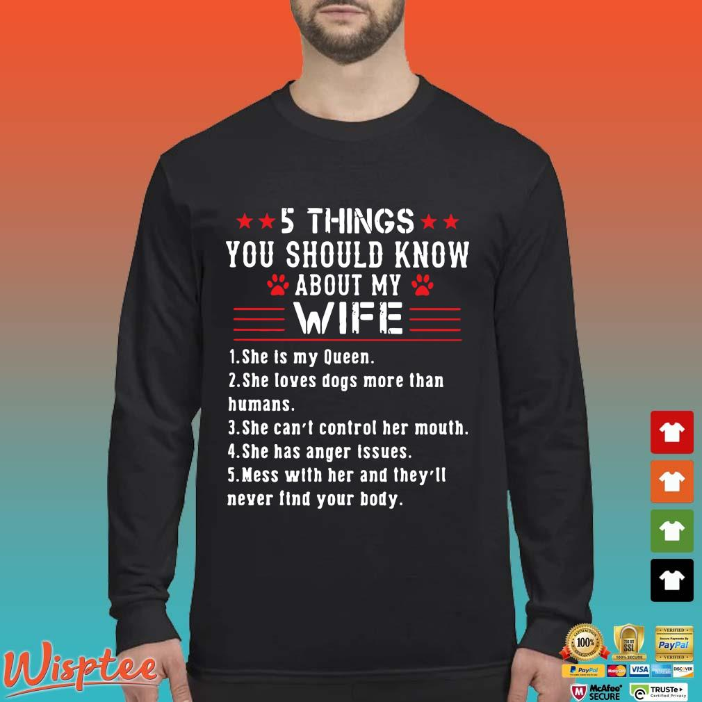 5 Things You Should Know About My Wife Shirt Long Sleeved den