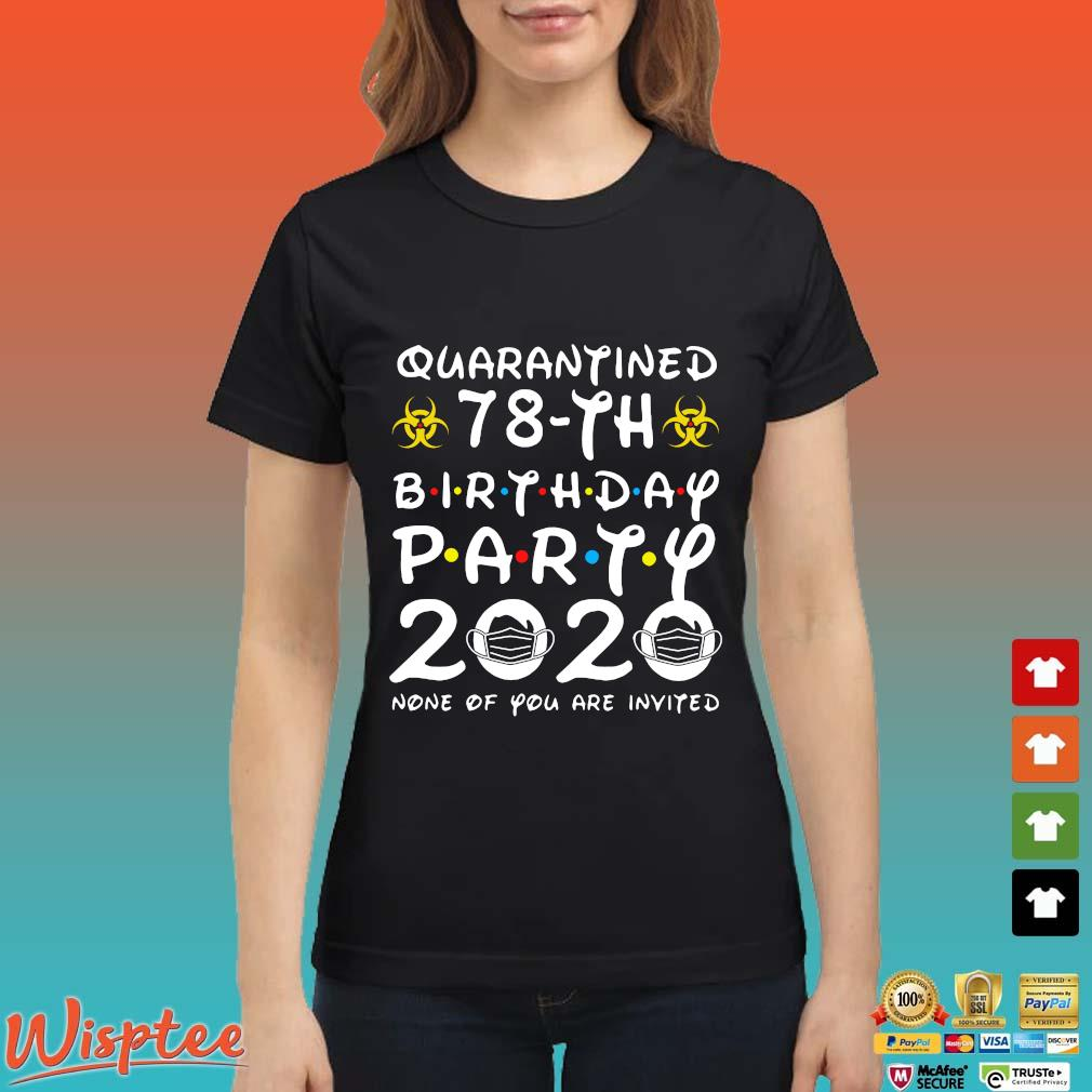 78 Birthday Shirt, Quarantine Shirts The One Where I Was Quarantined 2020 Shirt – 78th Birthday 2020 #Quarantined Tee Shirts Ladies den