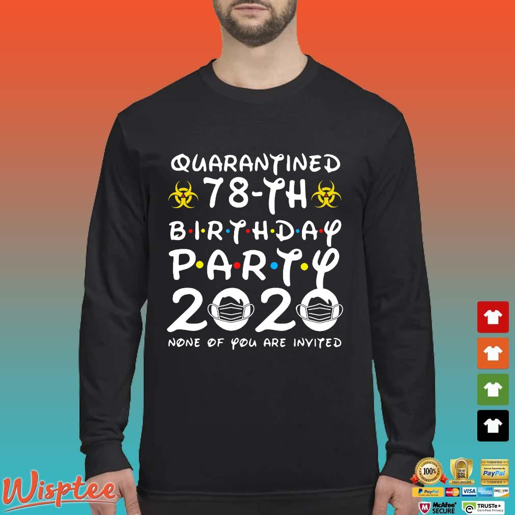 78 Birthday Shirt, Quarantine Shirts The One Where I Was Quarantined 2020 Shirt – 78th Birthday 2020 #Quarantined Tee Shirts Long Sleeved den