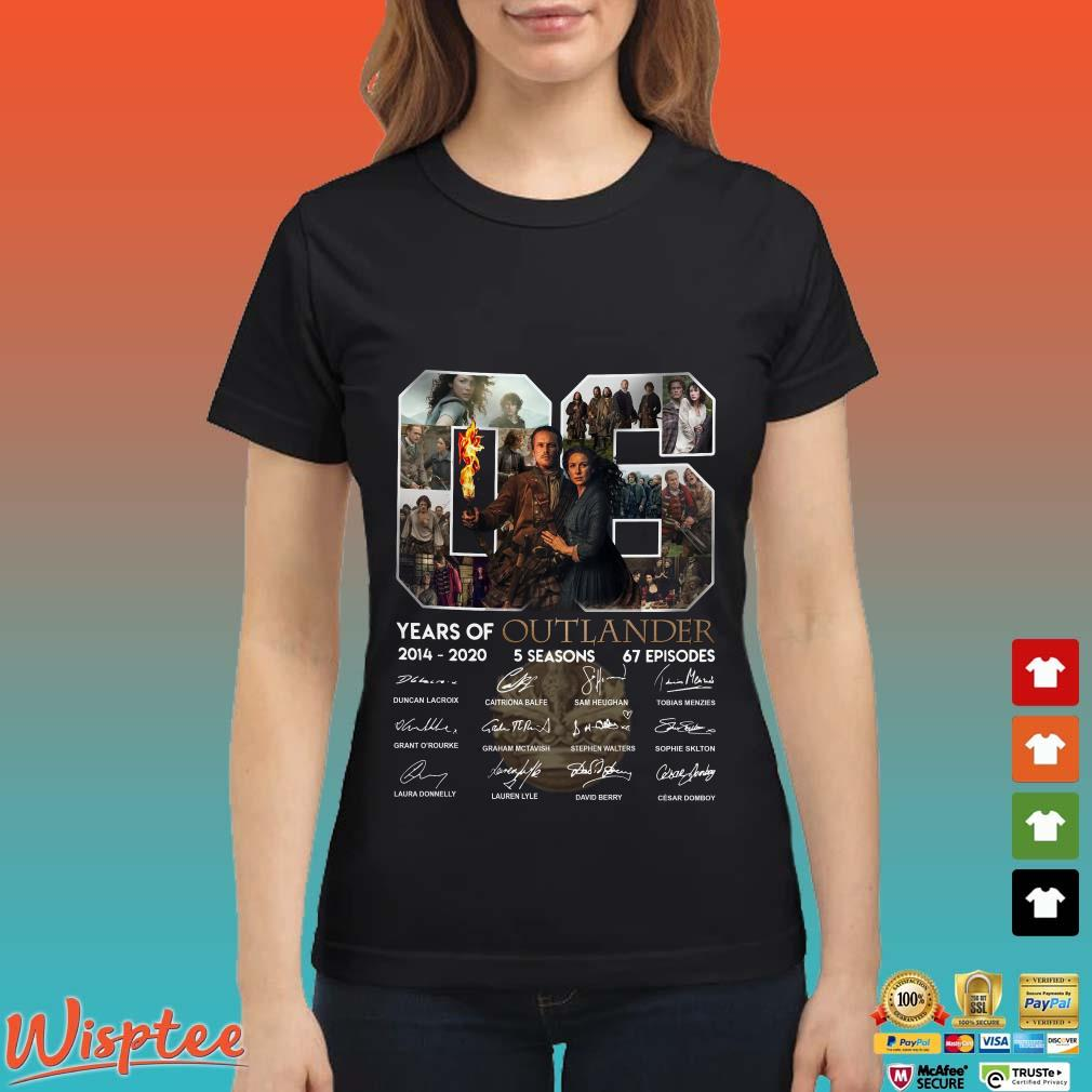 06 Years Of Outlander Signatures 2014-2020 5 Seasons 67 Episode Shirt