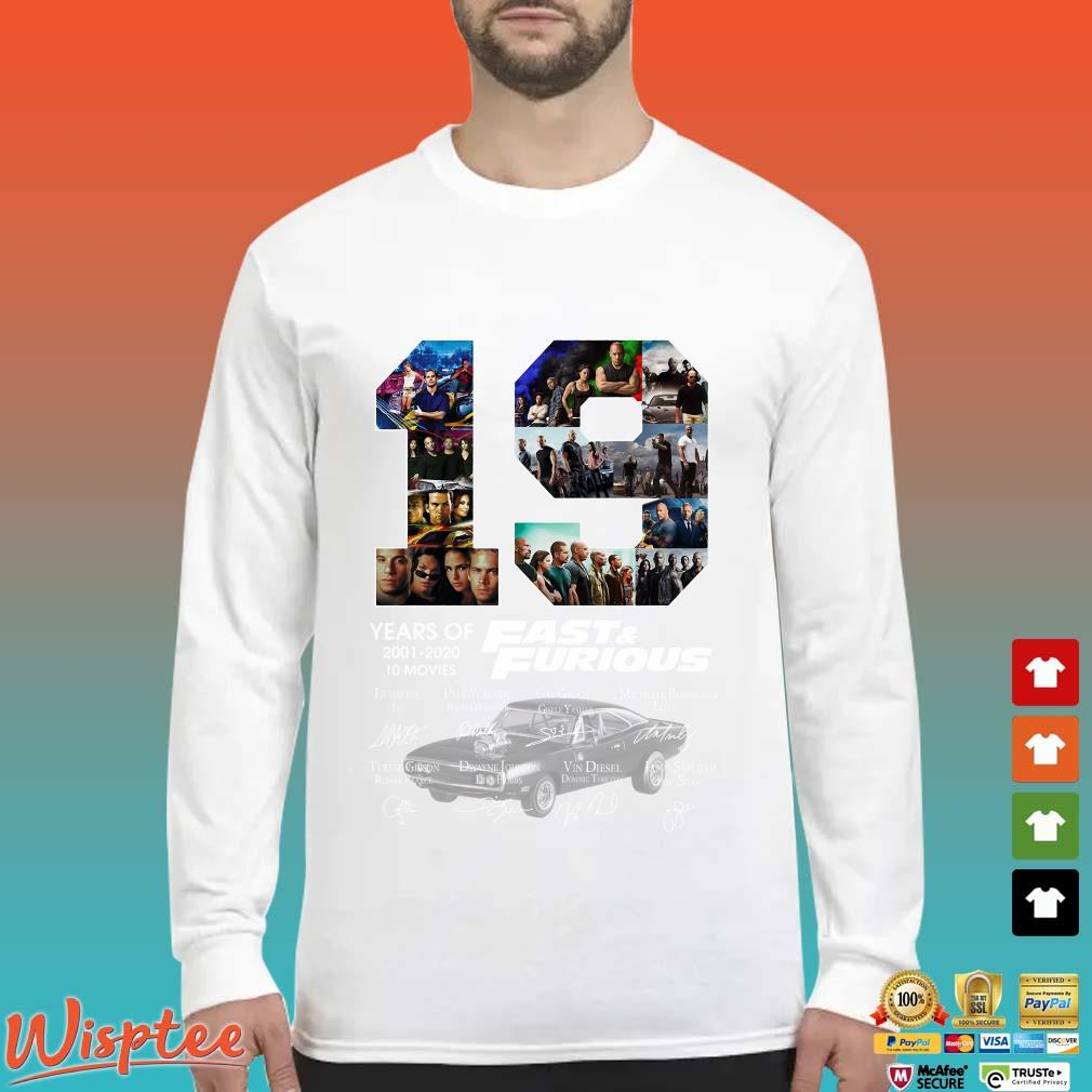 19 Years Of Fast & Furious 2001-2020 10 Movies Signature Shirt