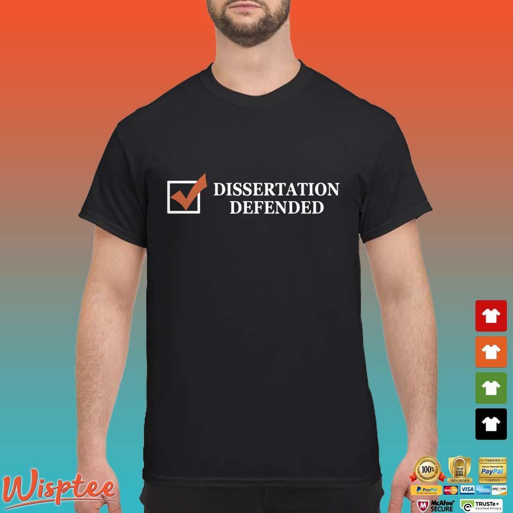 Tobias Raphael Morgan Dissertation Defense Shirt