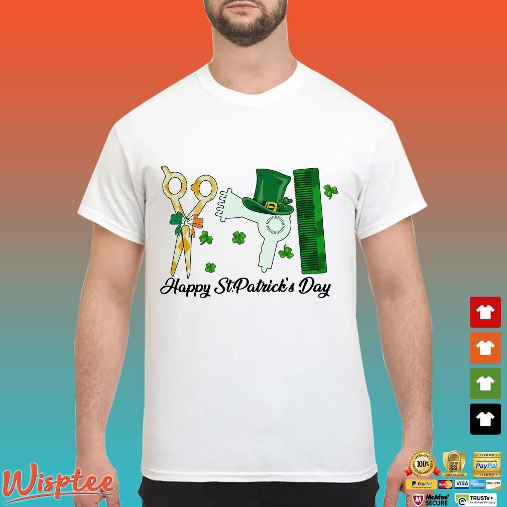 Hairstylist Tool Hairdresser Barber Happy St.Patrick's Day T-Shirt