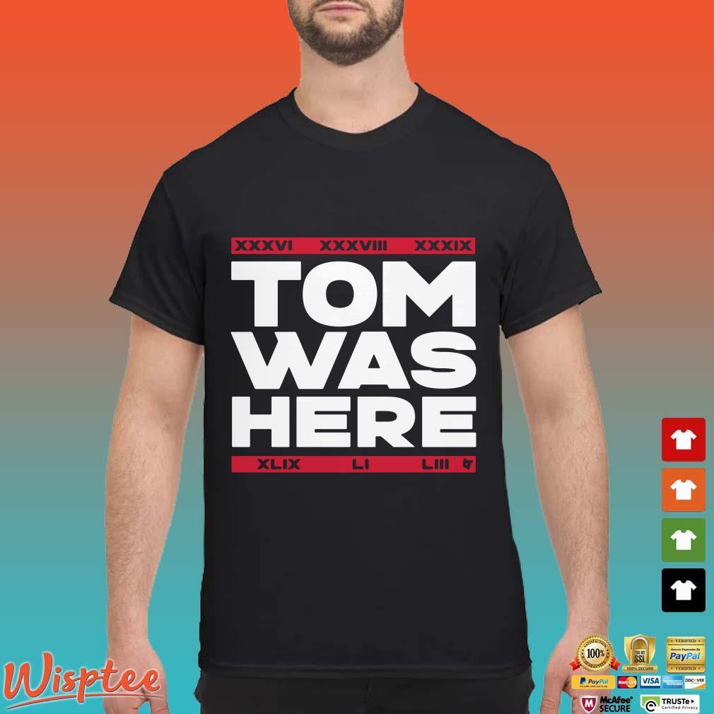 Tom Was Here New England Football Shirt