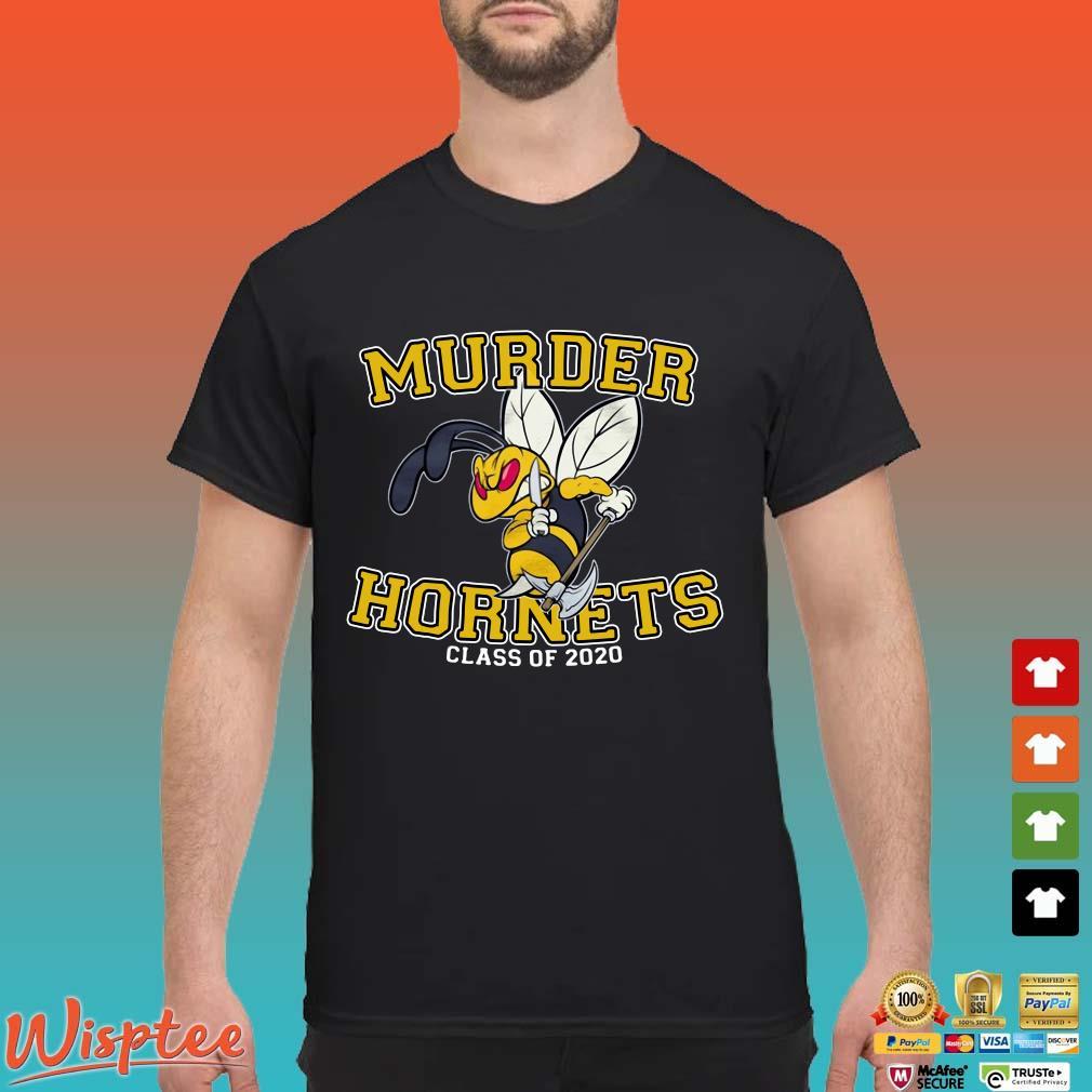 Bee Murder Hornets Class Of 2020 Shirt