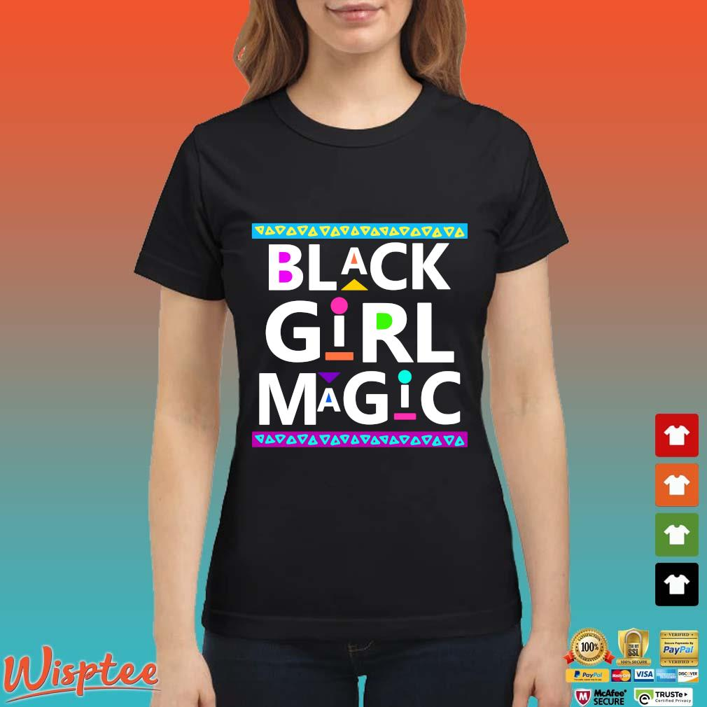 Black Girl Magic Shirt Ladies den