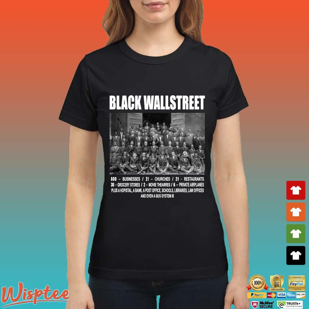 Black Wall Street Never Forget Shirts Ladies den