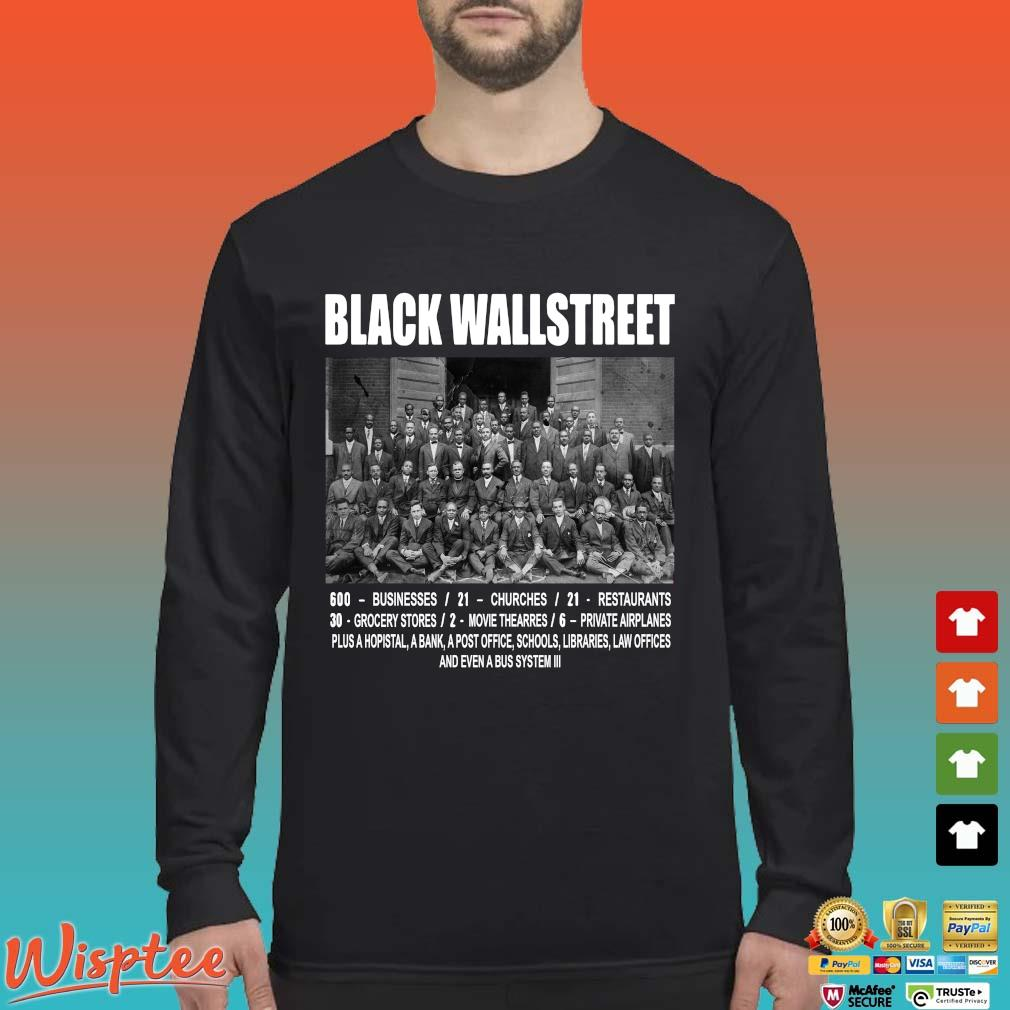 Black Wall Street Never Forget Shirts Long Sleeved den
