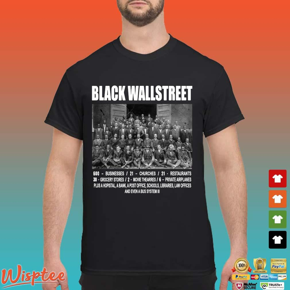 Black Wall Street Never Forget Shirts