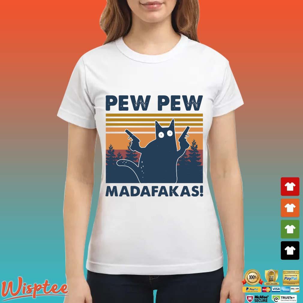Cat Pew Pew Madafakas Vintage Shirt Ladies trang