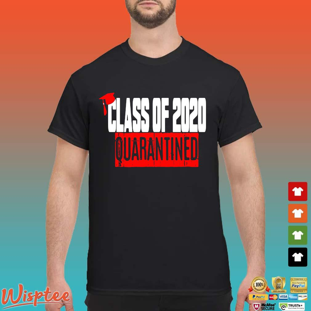 Class of 2020 Quarantine Shirts