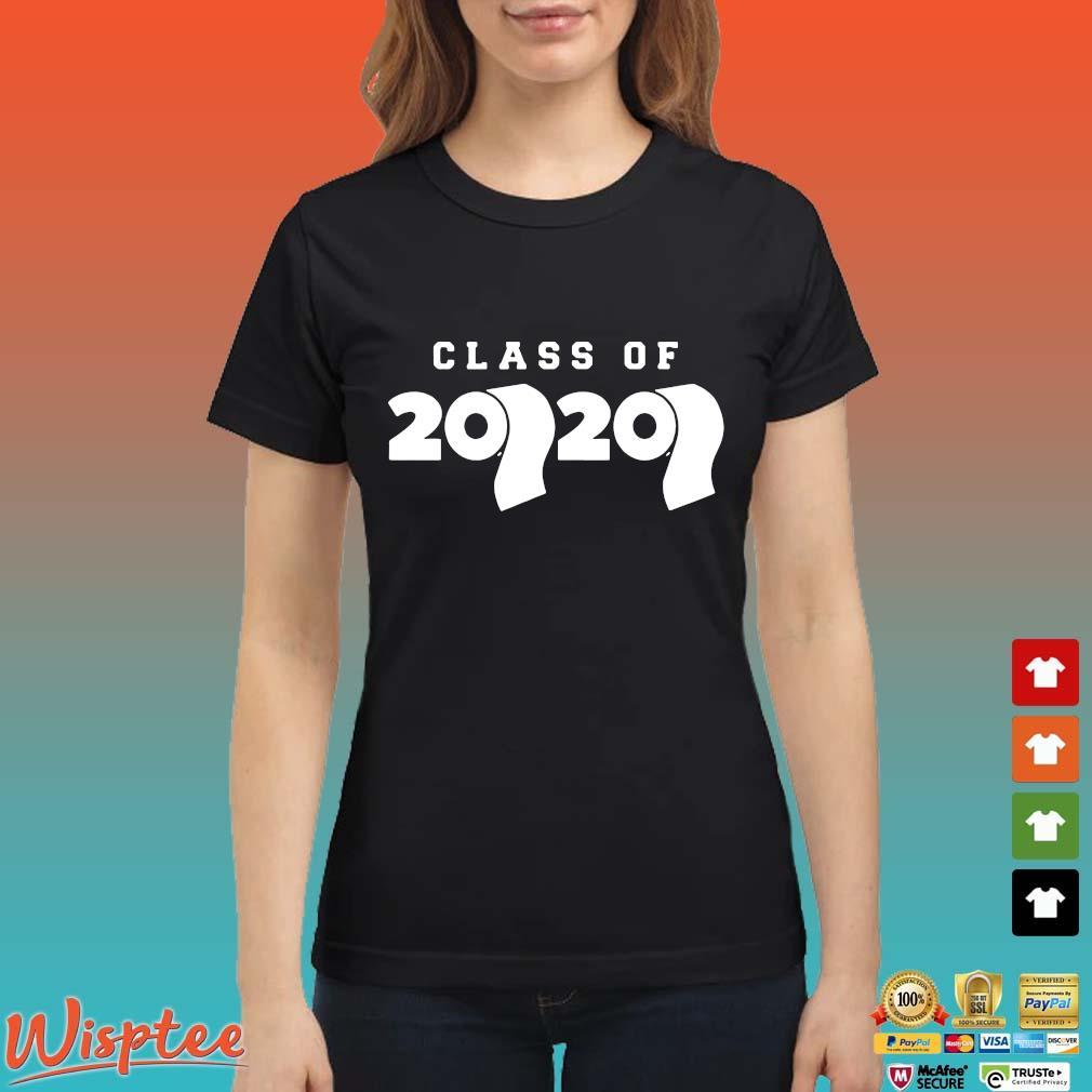 Class Of 2020 Toilet Paper Flu Virus Varsity Shirt Ladies den
