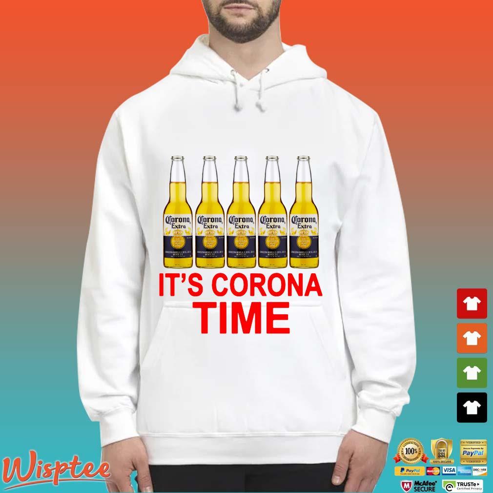 Corona Extra It's Corona Time Shirt Hoodie trang