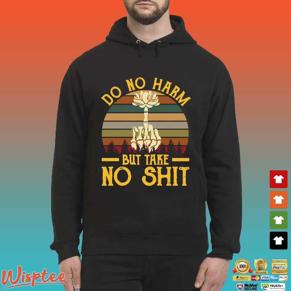 Do no harm but take no shit vintage s Hoodie den