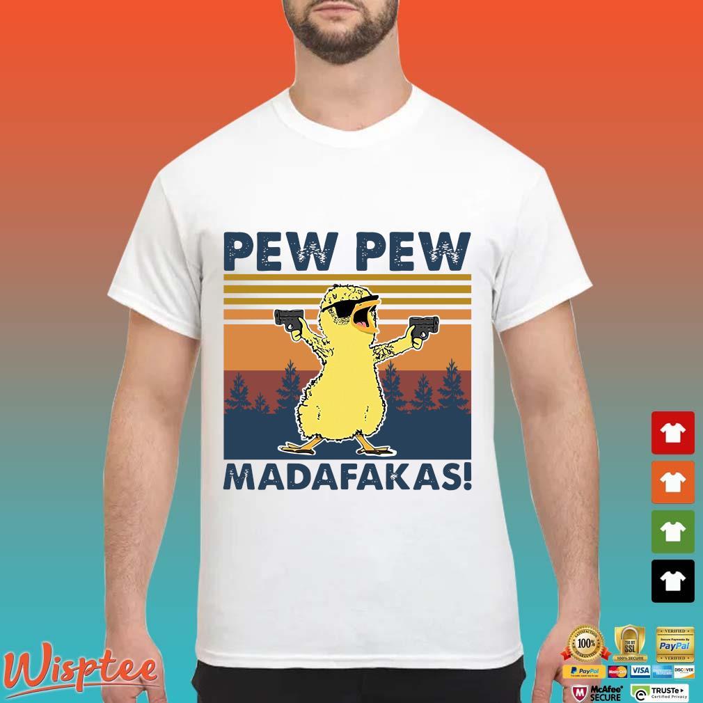 Duck Pew Pew Madafakas Vintage Shirts