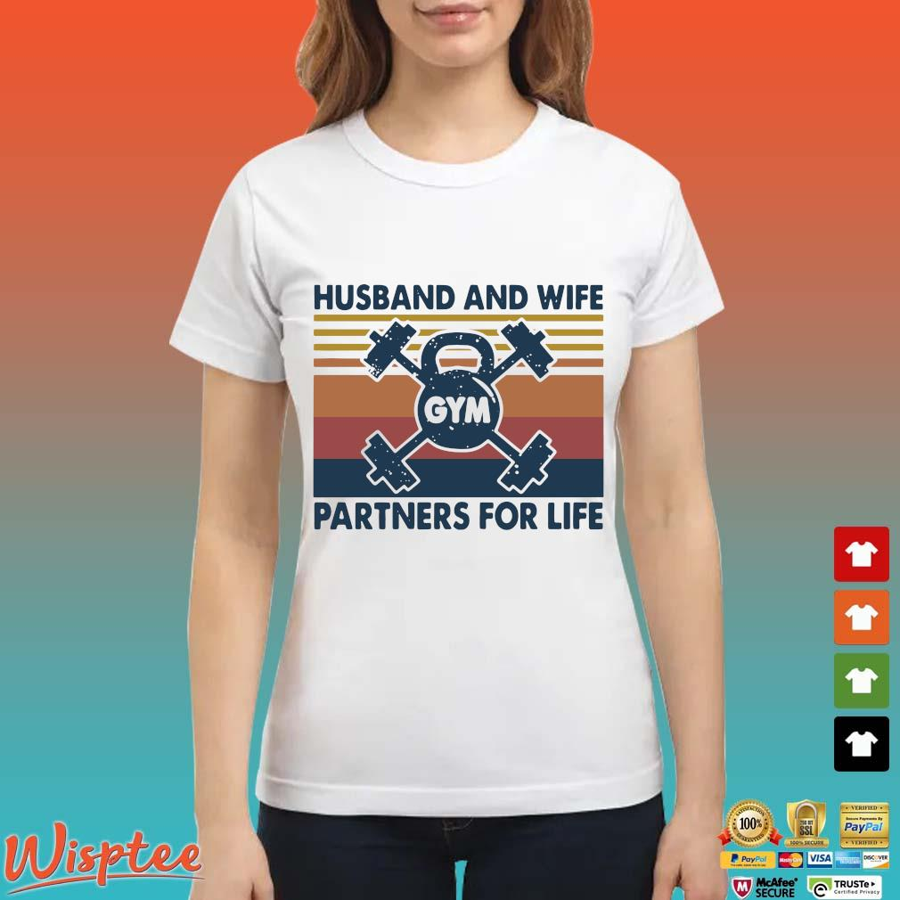 Gym Husband And Wife Partners For Life Vintage Shirt Ladies trang