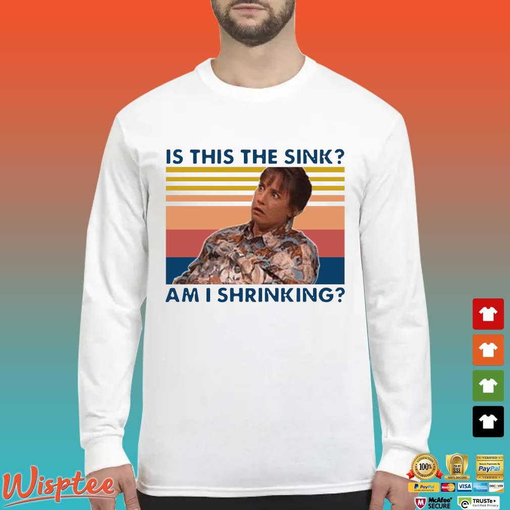 Jackie Harris Is This The Sink Am I Shrinking Vintage Shirt Long Sleeved trang