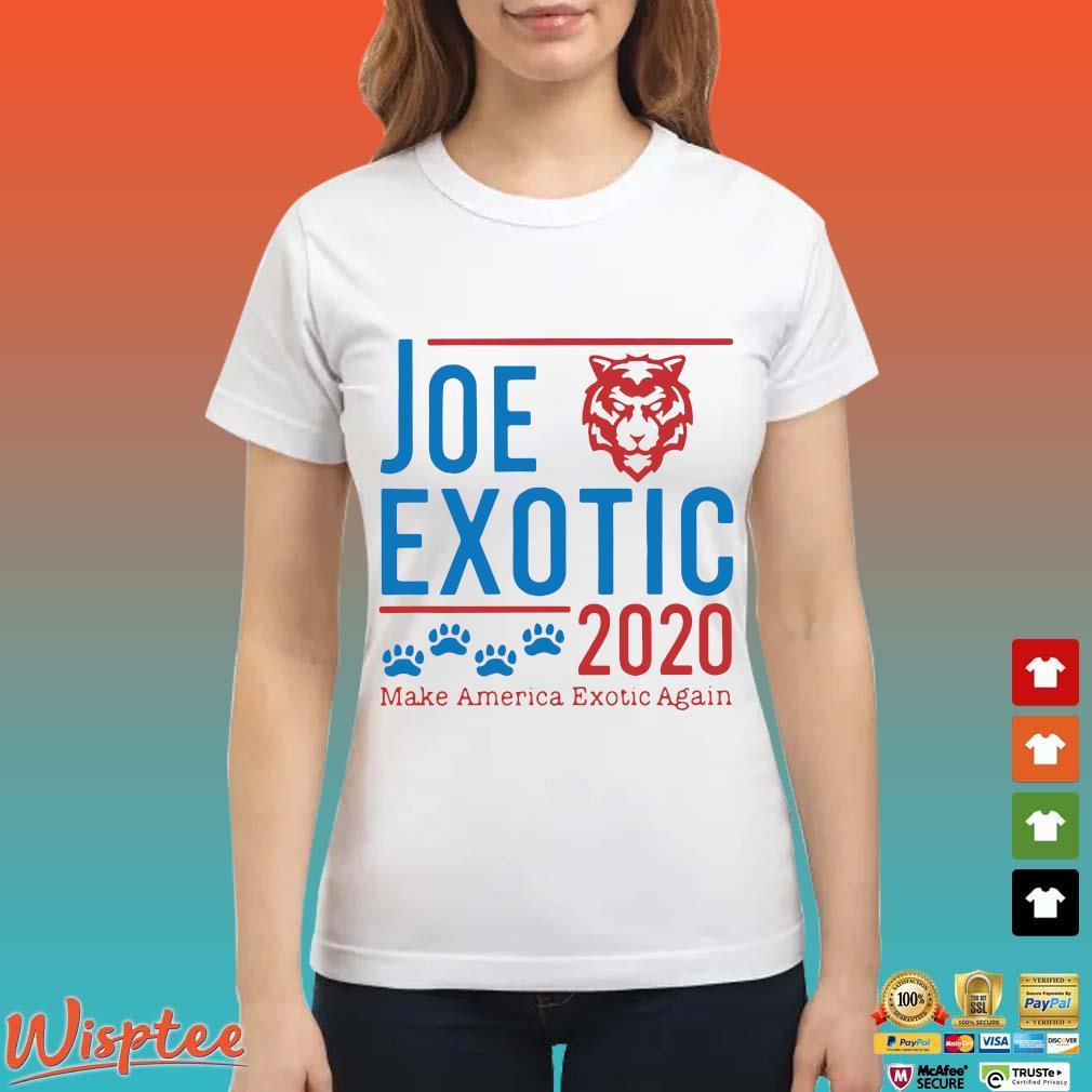 Joe Exotic 2020 Make America Exotic Again Shirt Ladies trang